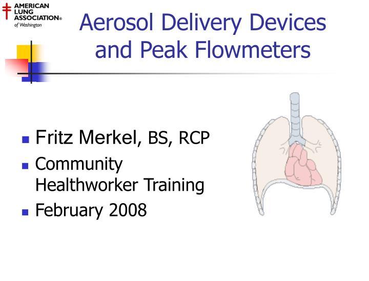 aerosol delivery devices and peak flowmeters n.