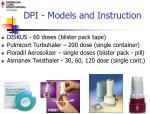 dpi models and instruction