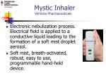 mystic inhaler ventaira pharmaceuticals pharmaceuticals pharmaceuticals