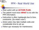 pfm real world use