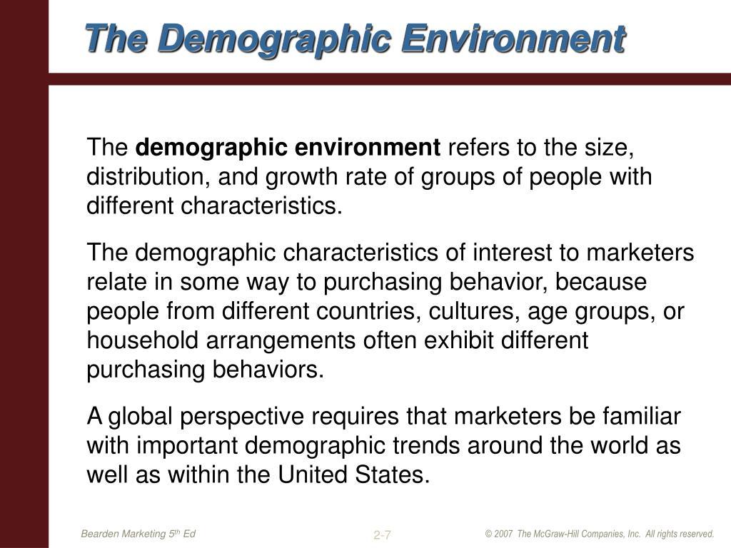 The Demographic Environment