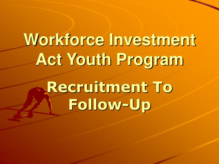 Workforce investment act youth program