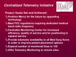centralized telemetry initiative