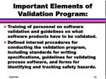 important elements of validation program