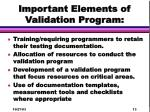 important elements of validation program13