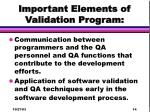important elements of validation program14