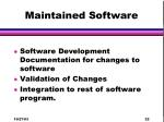maintained software