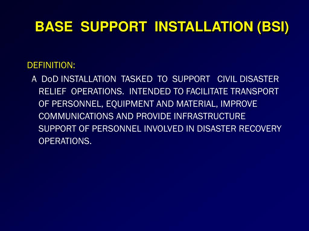 BASE  SUPPORT  INSTALLATION (BSI)