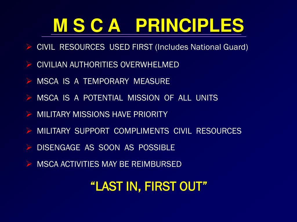 M S C A   PRINCIPLES