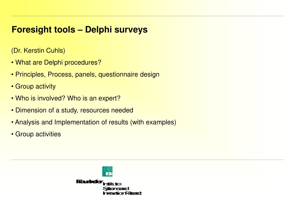 Foresight tools – Delphi surveys