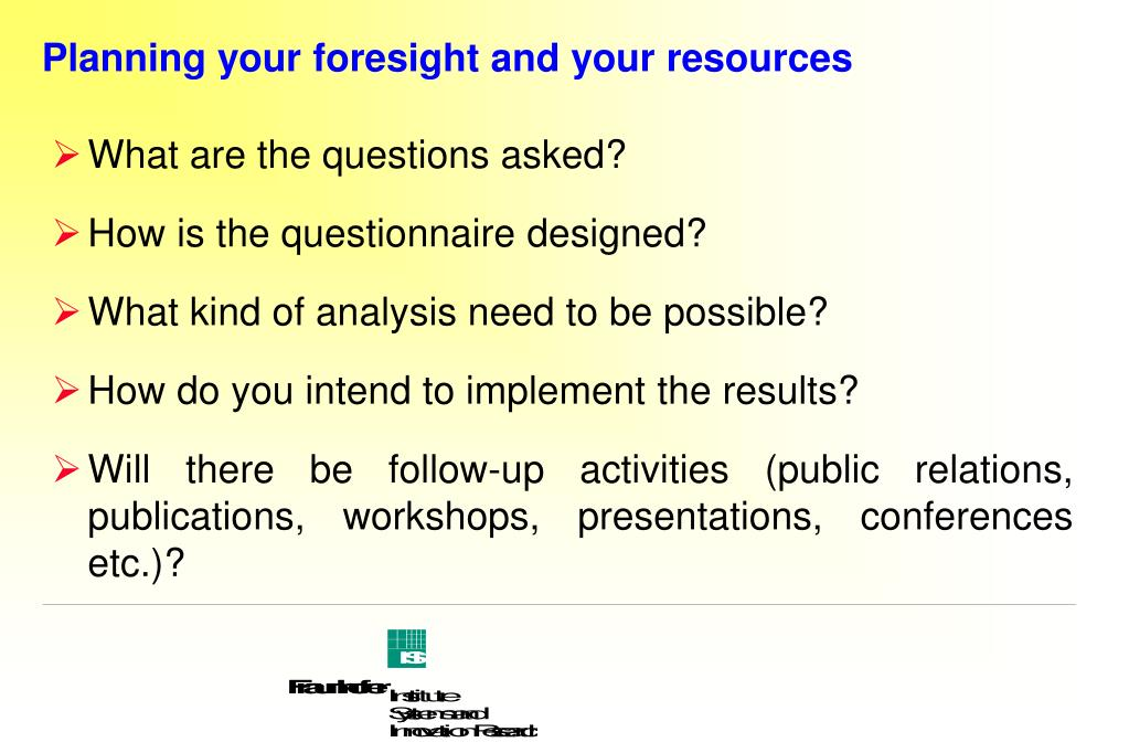 Planning your foresight and your resources