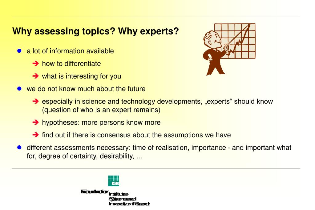 Why assessing topics? Why experts?