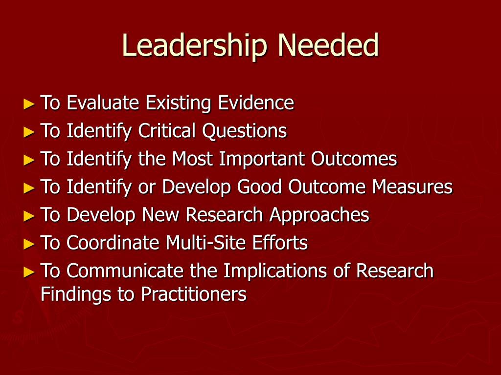 Leadership Needed