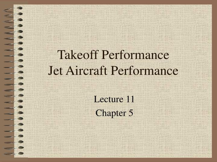 takeoff performance jet aircraft performance n.