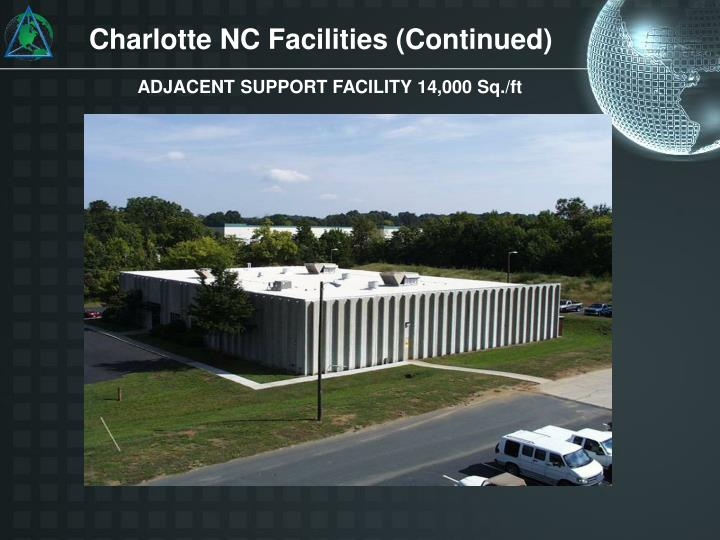 Charlotte NC Facilities (Continued)
