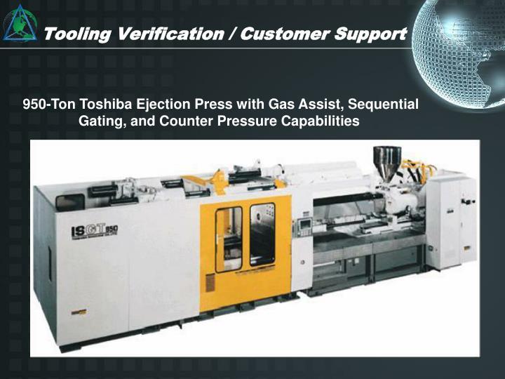 Tooling Verification / Customer Support