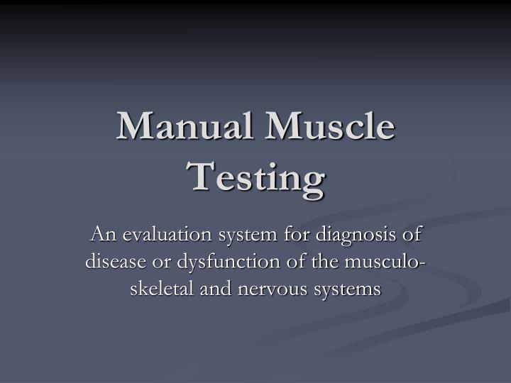 manual muscle testing n.