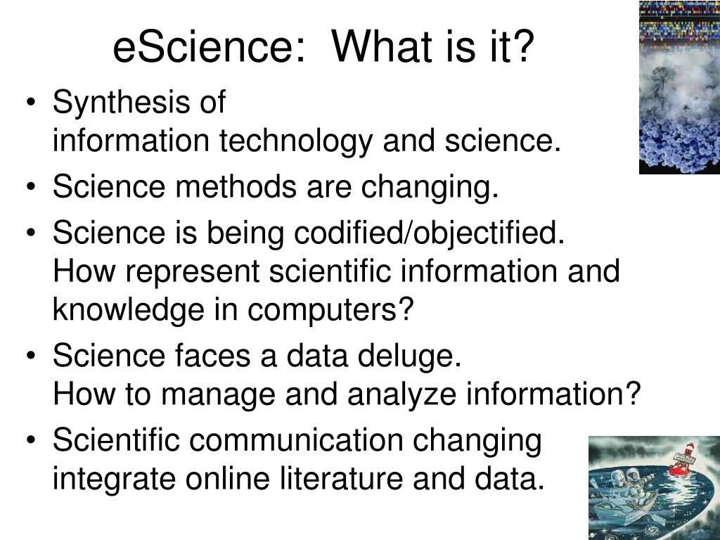 eScience:  What is it?