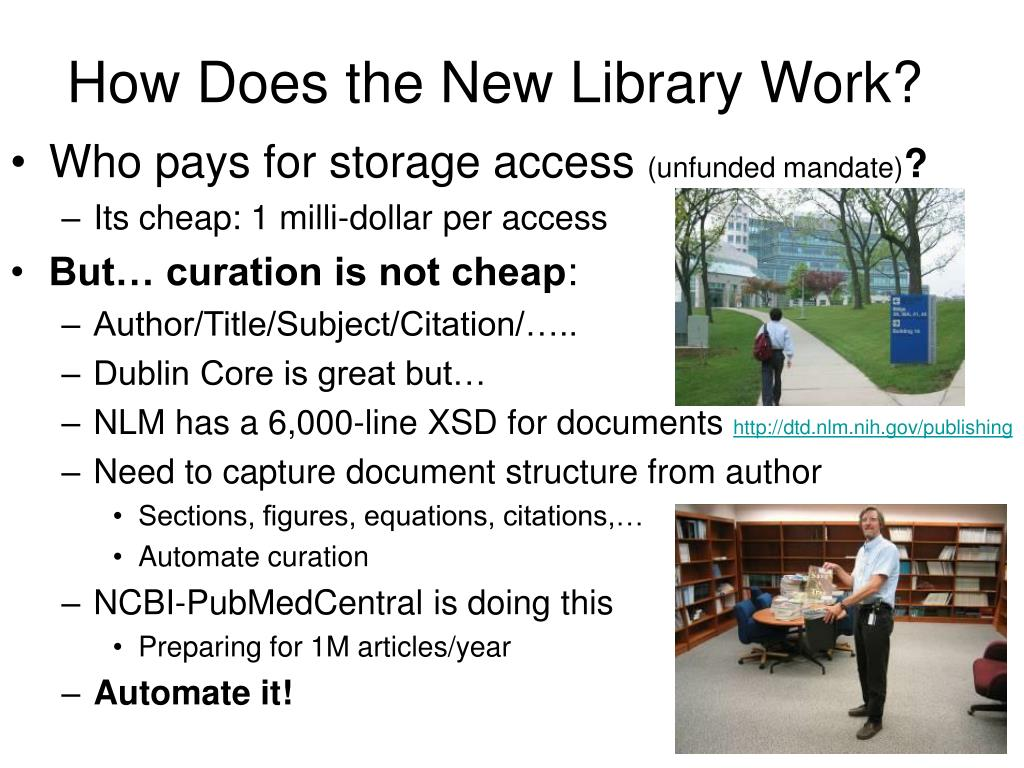 How Does the New Library Work?