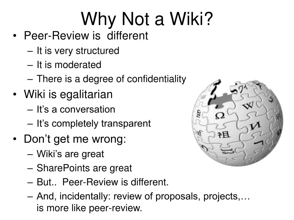 Why Not a Wiki?