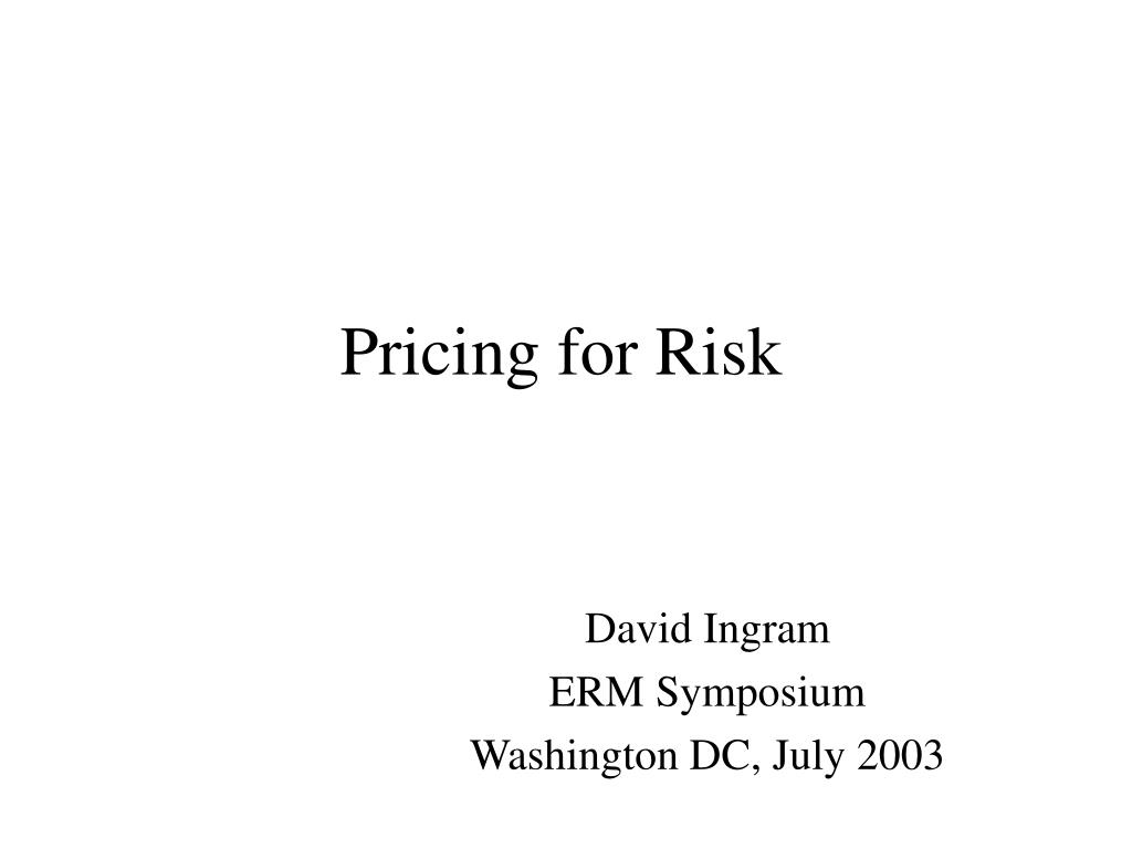 Pricing for Risk