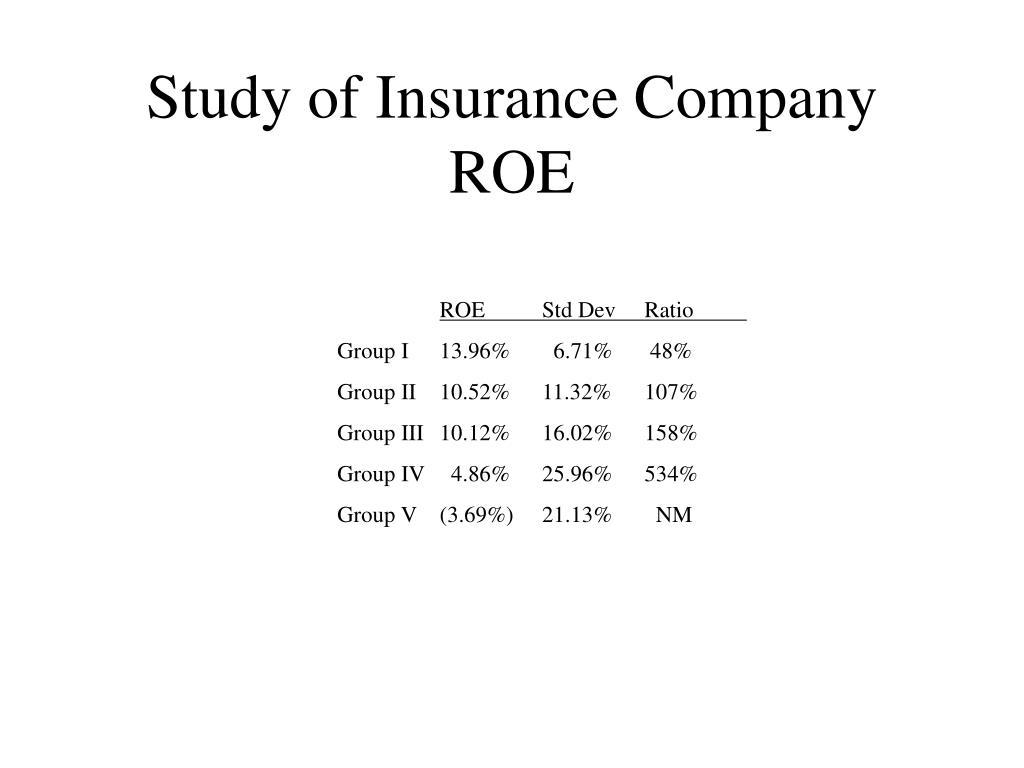 Study of Insurance Company ROE