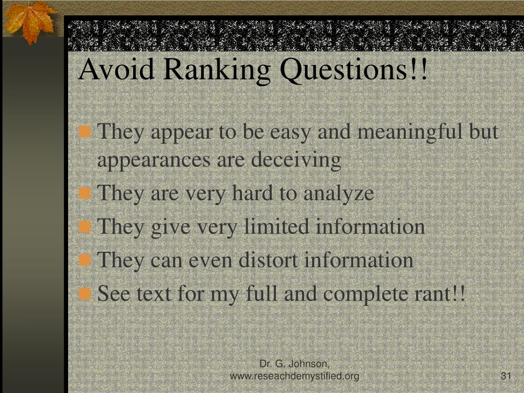 Avoid Ranking Questions!!