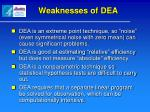 weaknesses of dea