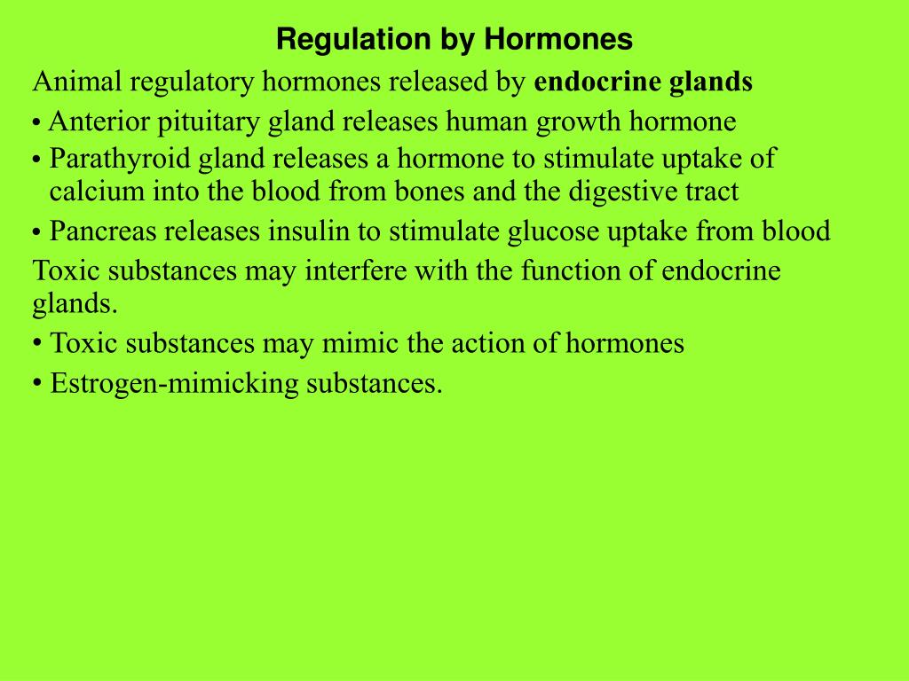 Regulation by Hormones