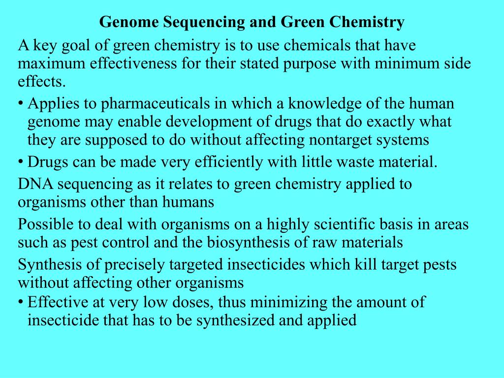 Genome Sequencing and Green Chemistry