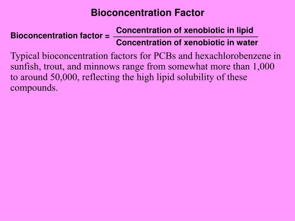 Bioconcentration Factor