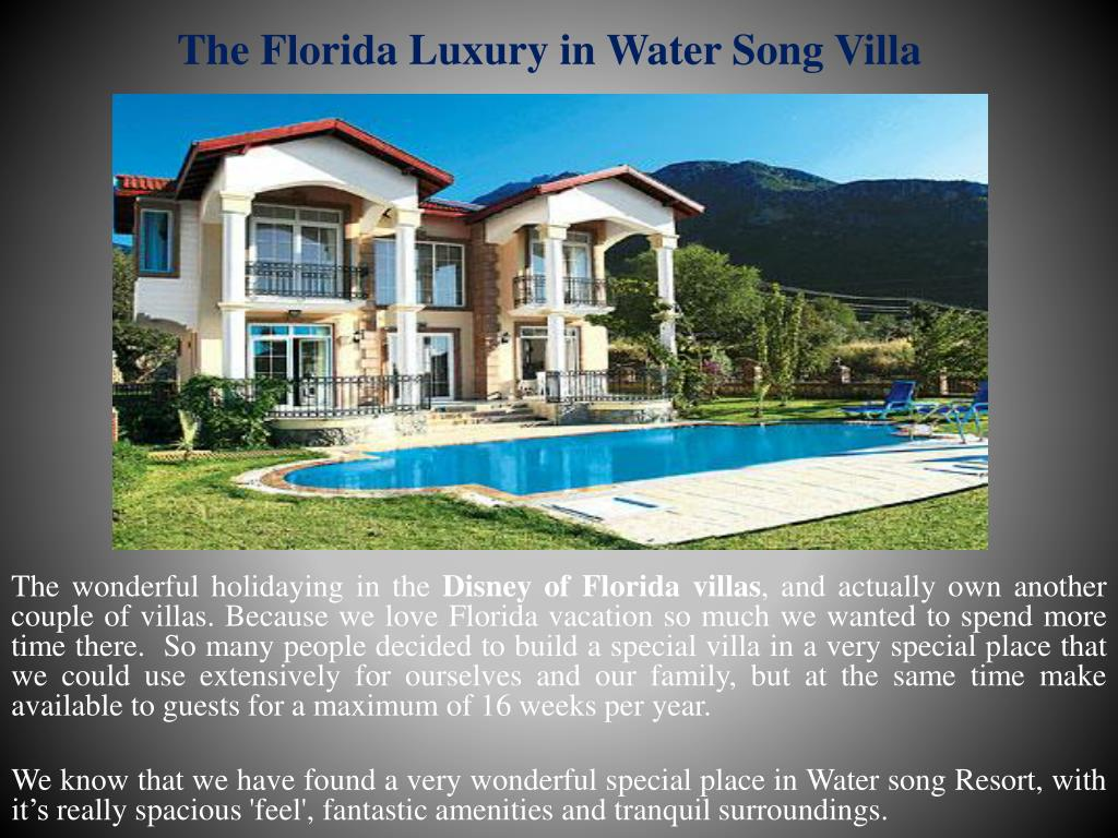 The Florida Luxury in Water Song Villa