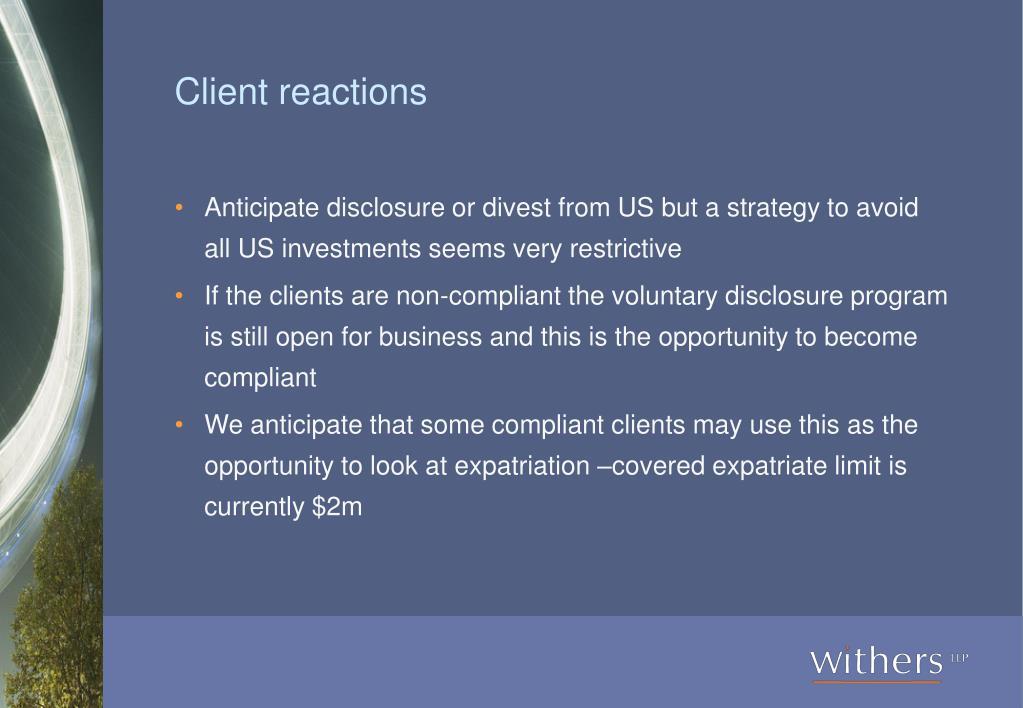 Client reactions