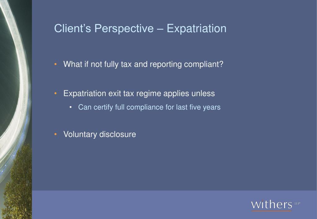 Client's Perspective – Expatriation