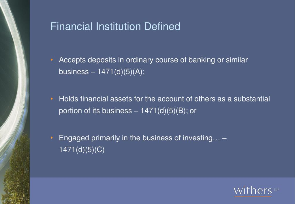 Financial Institution Defined