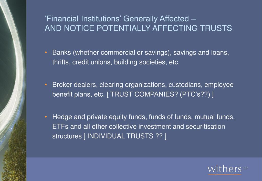 'Financial Institutions' Generally Affected –