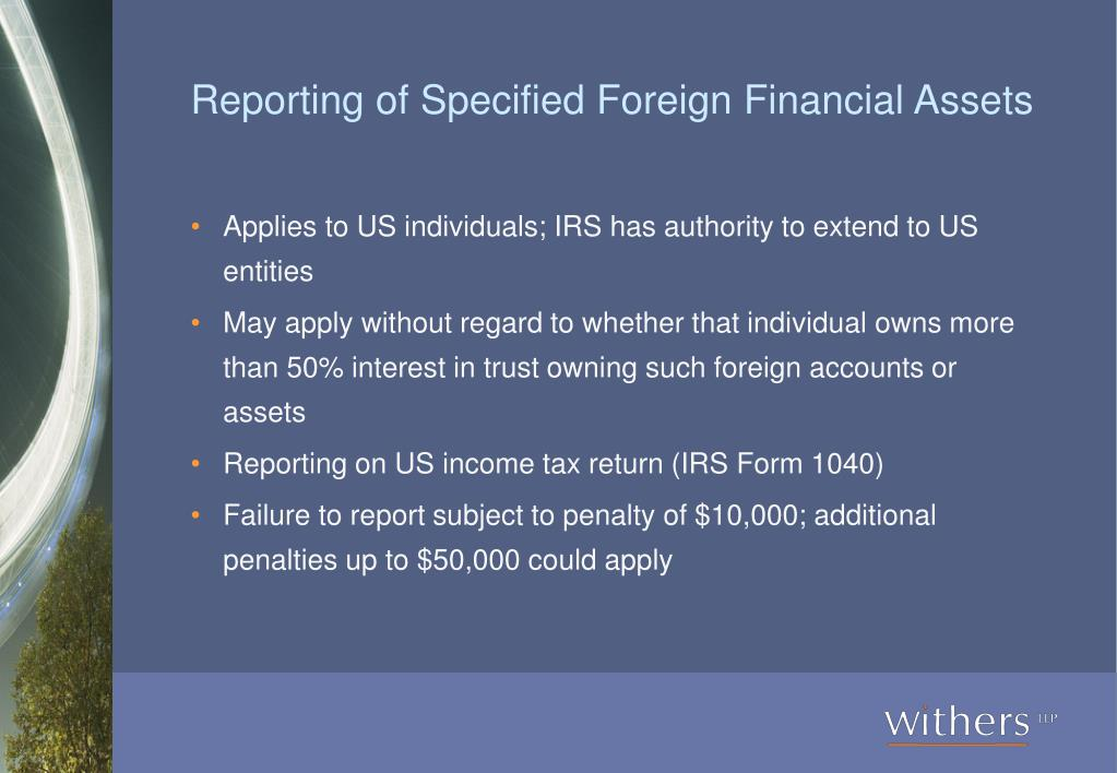 Reporting of Specified Foreign Financial Assets