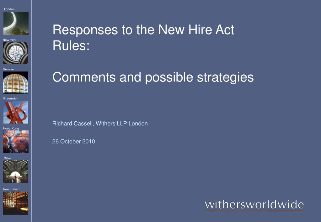 Responses to the New Hire Act Rules: