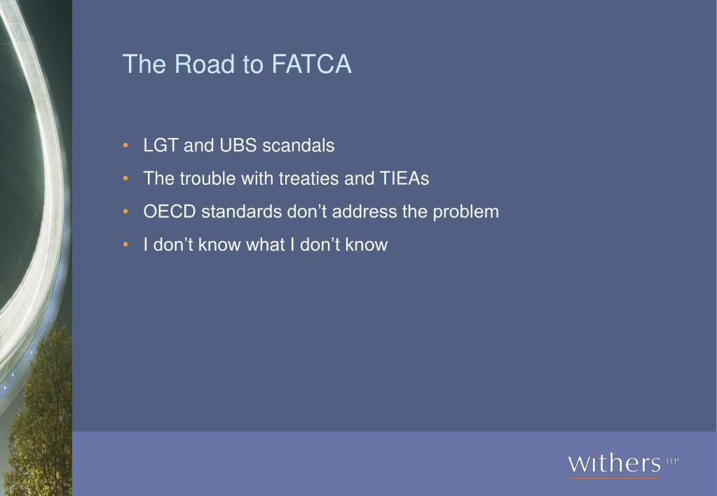 The Road to FATCA