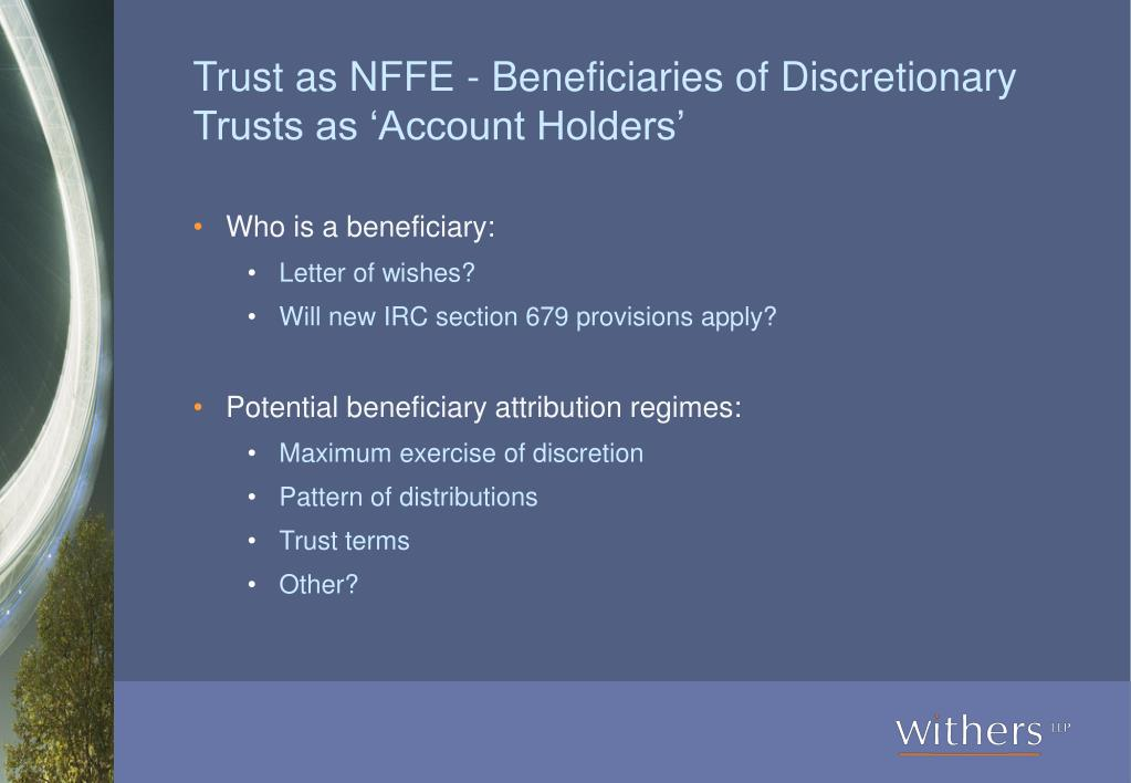 Trust as NFFE - Beneficiaries of Discretionary Trusts as 'Account Holders'