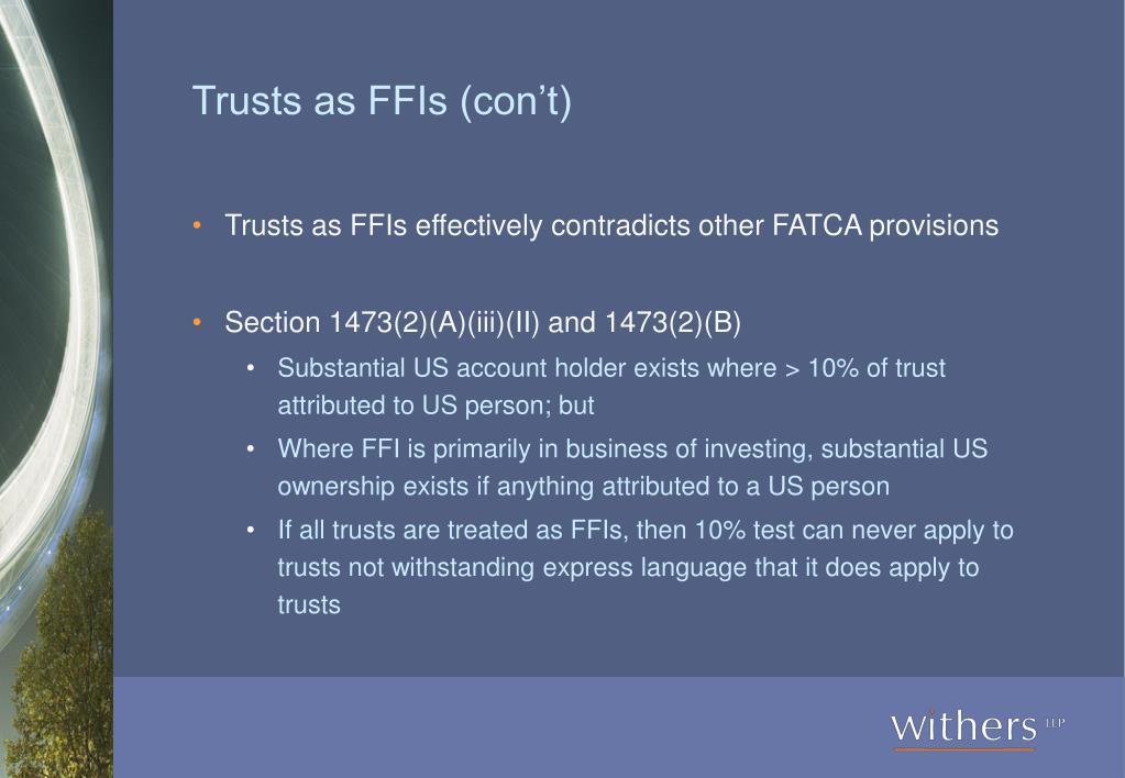 Trusts as FFIs (con't)