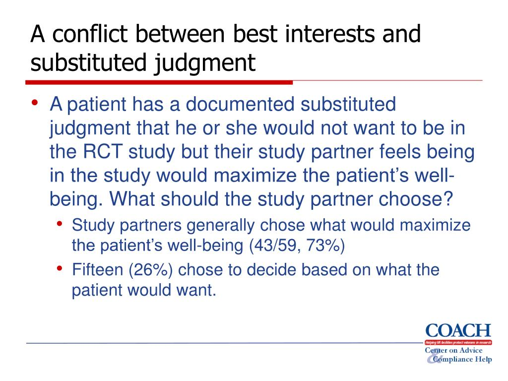 A conflict between best interests and substituted judgment