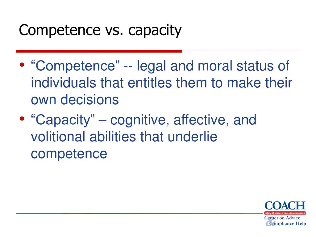 Competence vs. capacity