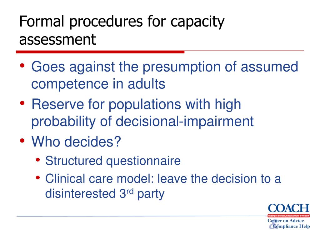Formal procedures for capacity assessment