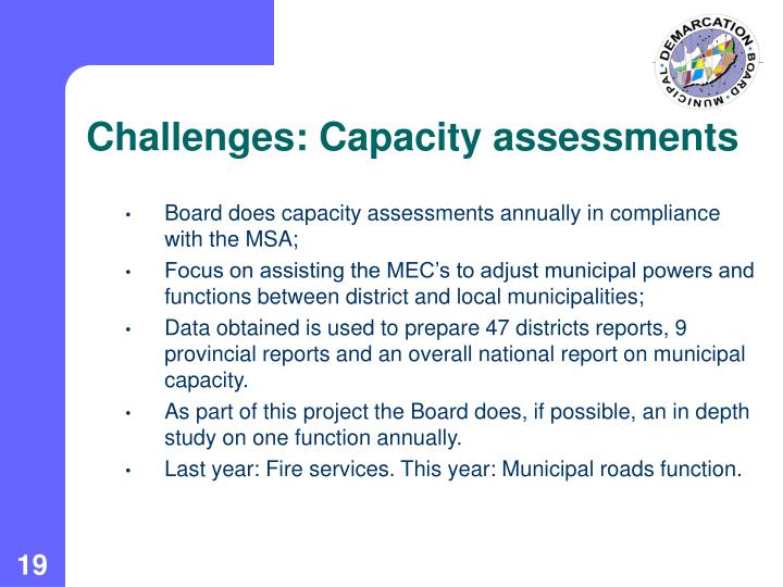 Challenges: Capacity assessments