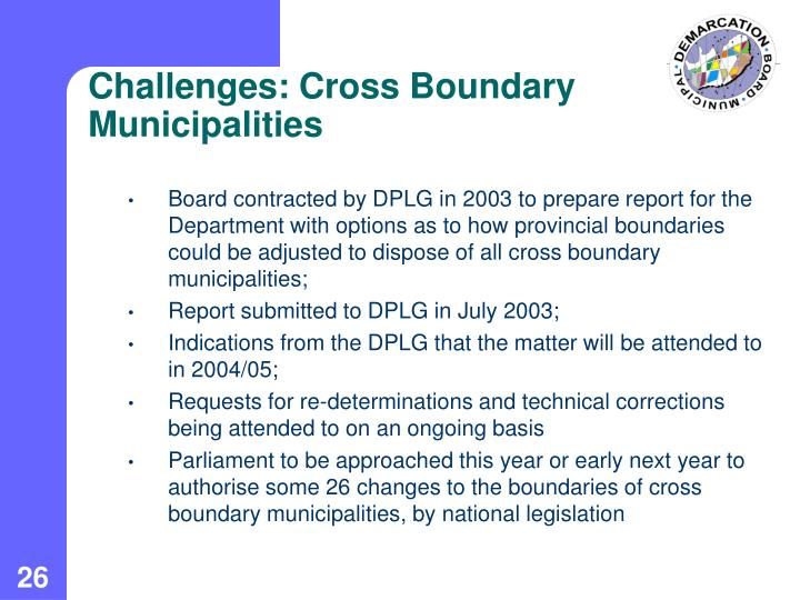 Challenges: Cross Boundary Municipalities