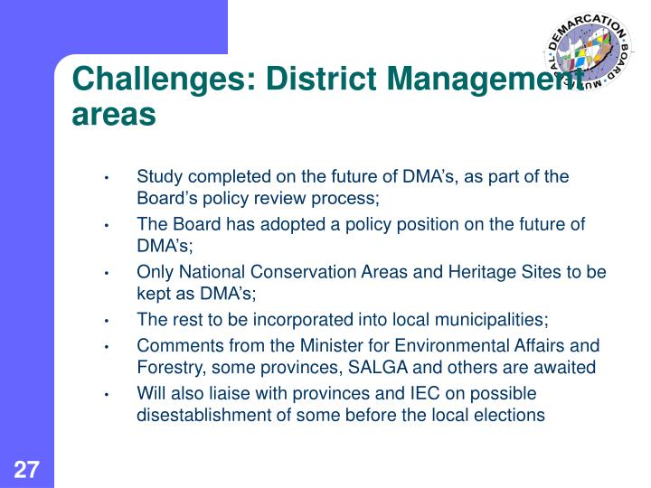 Challenges: District Management areas