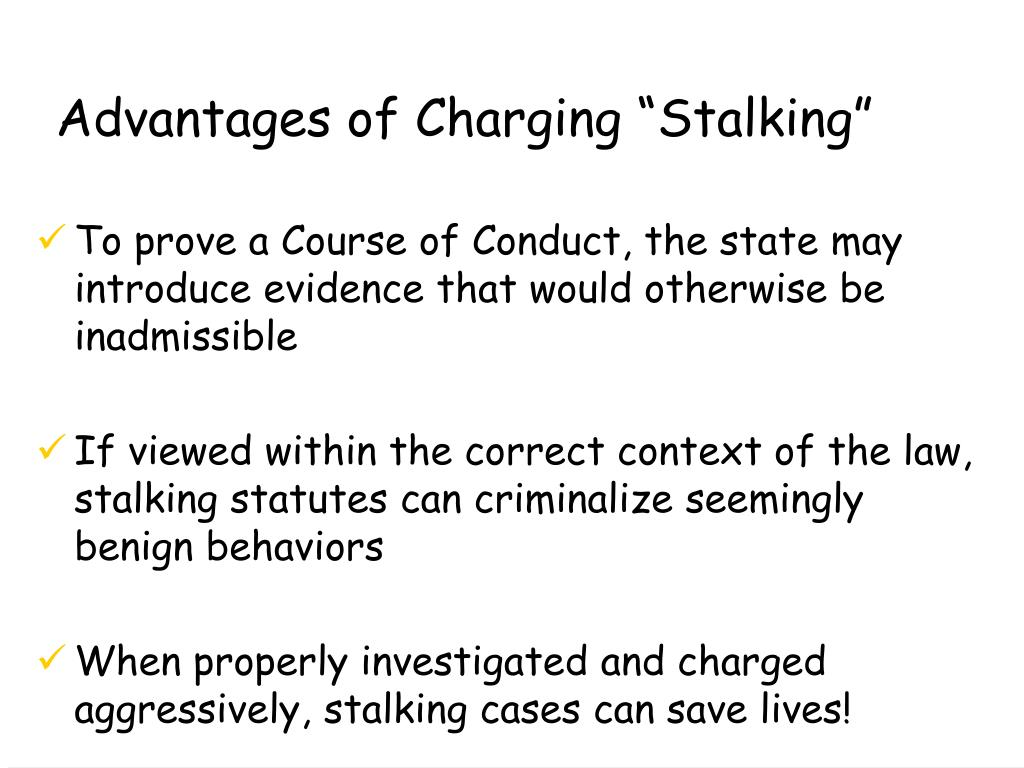 "Advantages of Charging ""Stalking"""
