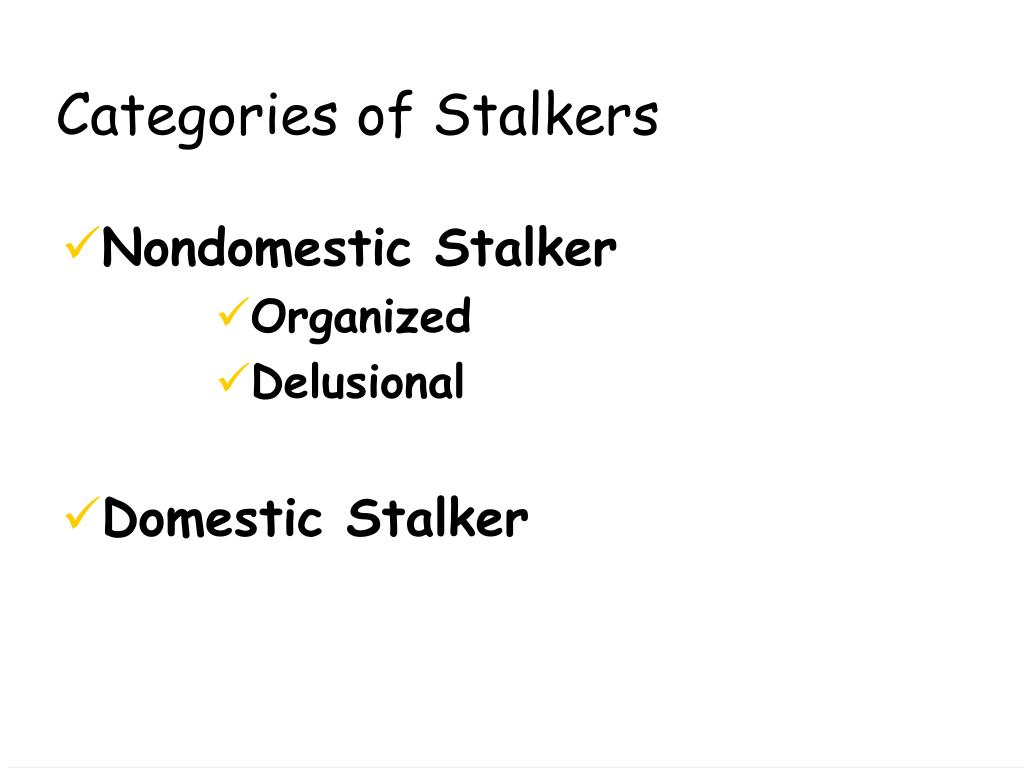 Categories of Stalkers