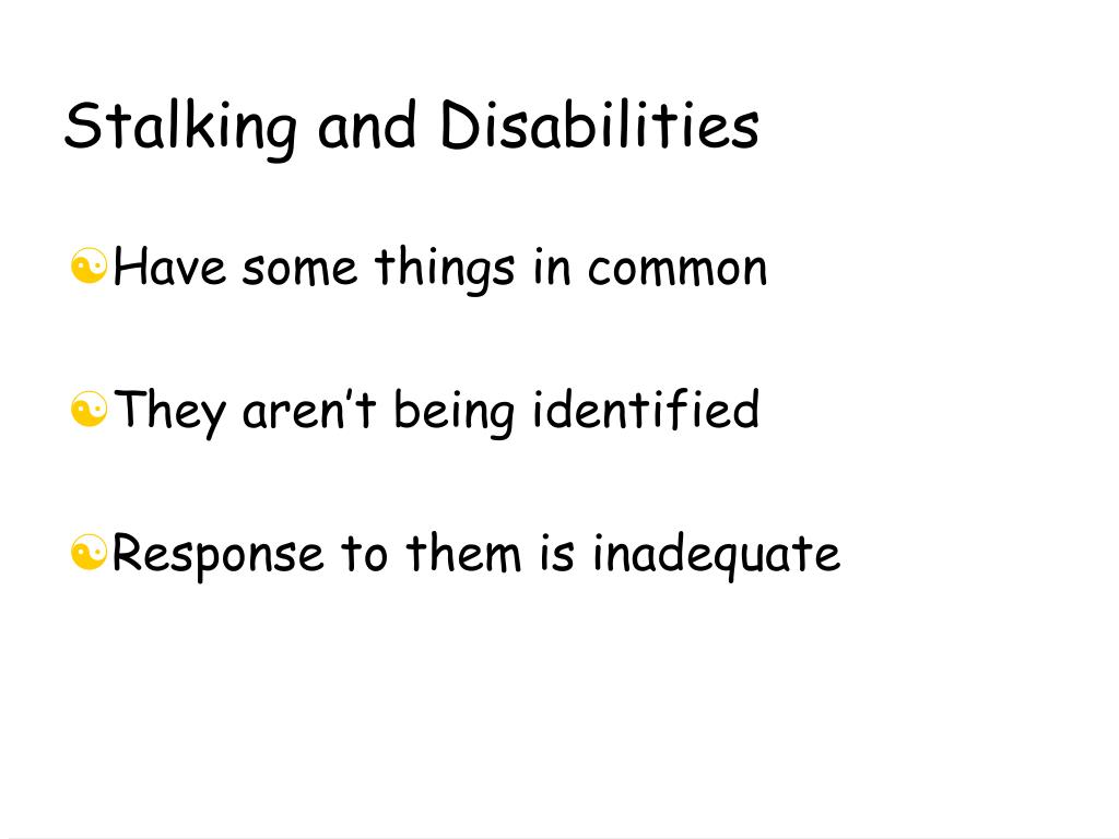 Stalking and Disabilities